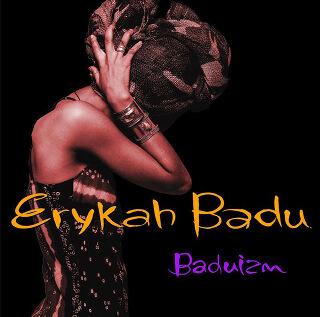 1    Erykah Badu – Baduizm.jpg