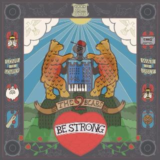 1• 2Bears – Be Strong.jpg