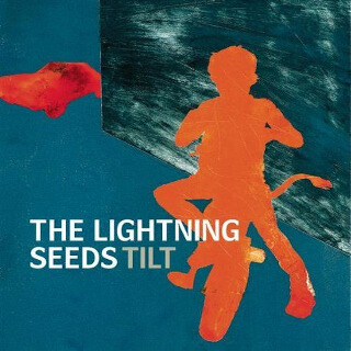 20    Lightning Seeds – Tilt.jpg