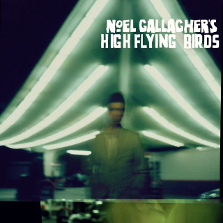 21. Noel Gallagher's High Flying Birds – Noel Gallaghers High Flying Birds.jpg