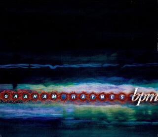 25     Graham Haynes – Bpm.jpg