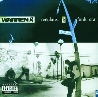 25    Warren G - Regulate...G funk era.jpg