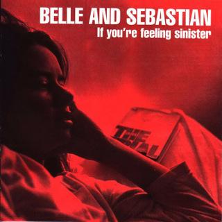 29. 1996 Belle And Sebastian - If You're Feeling Sinister.jpg