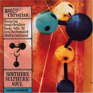 38    Rae & Christian – Northern Sulphuric Soul.jpg