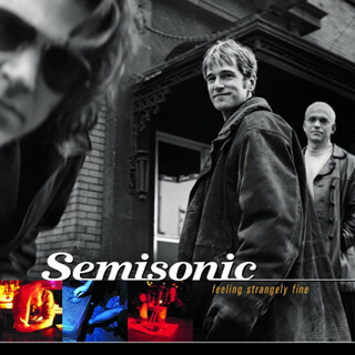 40    Semisonic – Feeling Strangely Fine.jpg