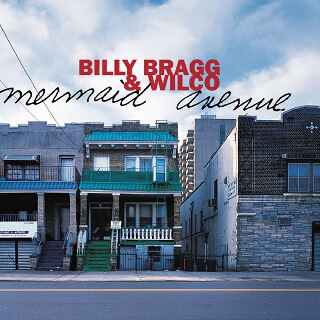 8    Belly Bragg & Wilco – Mermaid Avenue.jpg