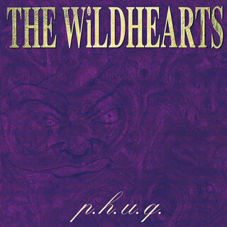 No.50 P.H.U.Q. - The Wildhearts.jpg