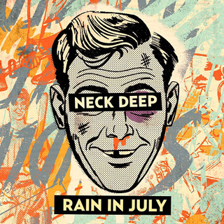 Rain In July - Neck Deep_w320.jpg