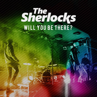 Will You Be There - The Sherlocks_w320.jpg