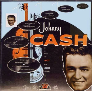 With His Hot and Blue Guitar! - Johnny Cash.JPG