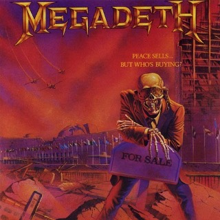 09. 1986 Megadeth - Peace Sells... But Who's Buying.jpg