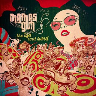 10_The Life & Soul - Mamas Gun_w320.jpg