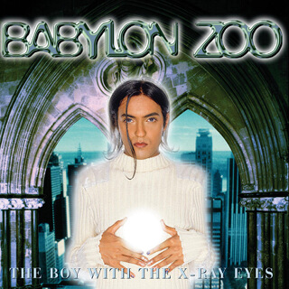 13    Babylon zoo - The boy with the X-ray eyes.jpg