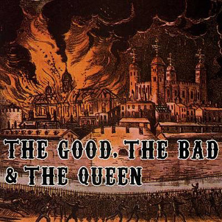 15. 2007 The Good,The Bad & The Queen - The Good,The Bad & The Queen.jpg
