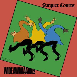 19_Wide Awake! - Parquet Courts.jpg