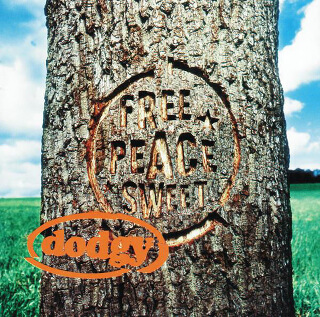 21    Dodgy - Free peace sweet.jpg