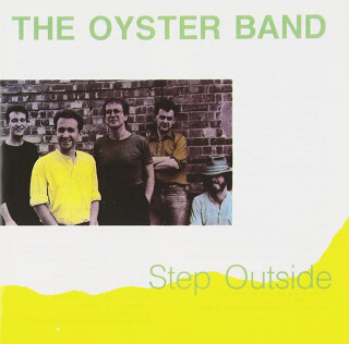 26    The Oyster Band - Step outside_w320.jpg