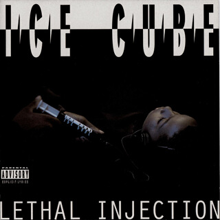 28    Ice cube - Lethal injection.jpg