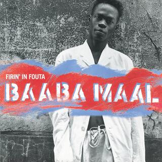 31    Baaba Maal - Firin' in fouta.jpg