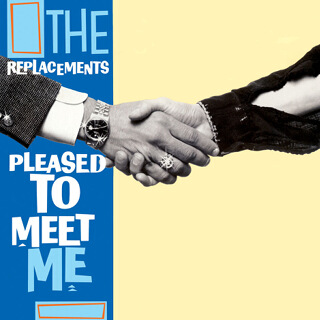 37    The Replacements - Pleased to meet me_w320.jpg
