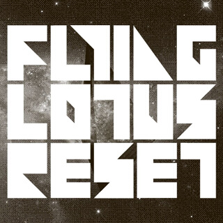 37_Reset - EP - Flying Lotus_w320.jpg
