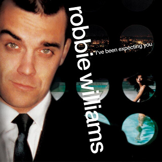 45    Robbie Williams – I've Been Expecting You.jpg