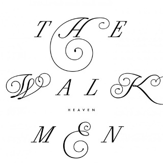 46• The Walkmen – Heaven.jpg
