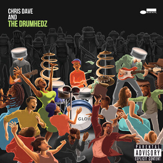 Chris Dave and the Drumhedz - Chris Dave and the Drumhedz_w320.jpg