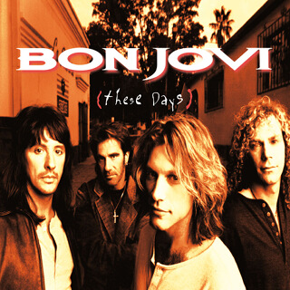 No.2 These Days - Bon Jovi.jpg