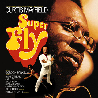 Superfly (Soundtrack from the Motion Picture) - Curtis Mayfield_w320.jpg